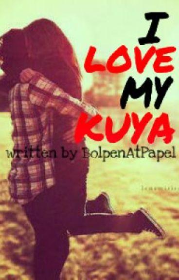 I Love My Kuya. ♡ [COMPLETED]