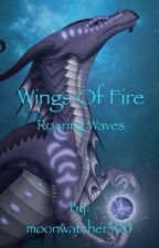 Wings of Fire   Roaring Waves (a wings of fire fan fiction) by moonwatcher300