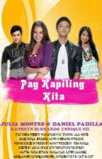 Pag Kapiling Kita - (PK Series 2) JulNiel by Marikit07