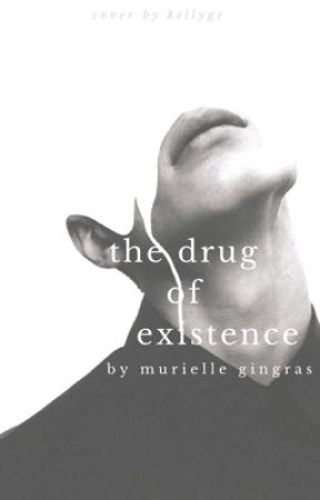 The Drug of Existence by smurfrielle