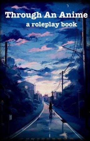 Through An Anime by MysticClockworks