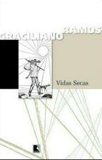 Vidas Secas  by TaynaSantos575