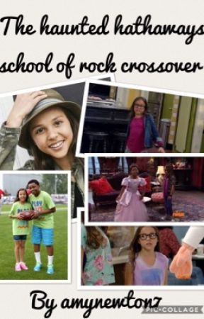 The haunted hathaways and school of rock crossover  by AmyNewton7