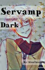 "Servamp ""Dark"" [ZAKOŃCZONE] by KiraChanXD"