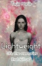 LightWeight by TajiaMarie