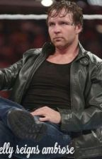 In love with my teacher (Dean Ambrose) by moxleyprincess