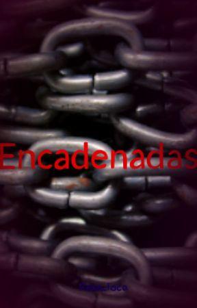 Encadenadas by Rexa_loca