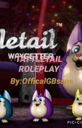 Tattletail roleplay by fnafPuppetFangirl