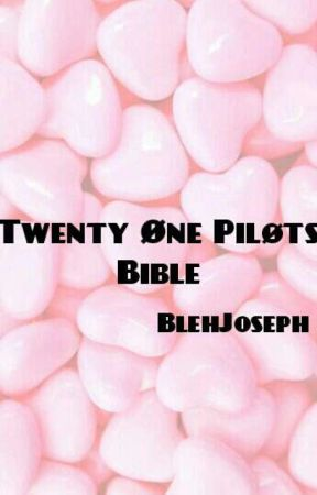 The Twenty Øne Pilots Bible by BlehJoseph