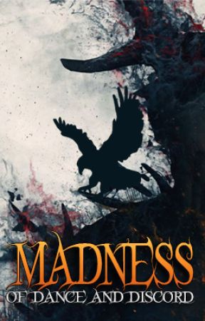 Madness: Of Dance and Discord by JasonCurby
