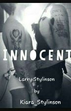 •Innocent.•L.S.  by Kiara_Stylinson