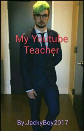 My YouTube Teacher by Soft_JackyBoy