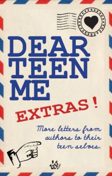 Dear Teen Me: More Letters from Authors to their Teen Selves by EKristinAnderson