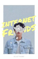 INTERNET FRIENDS ✔️ EDITING  by VELVETYOONGI