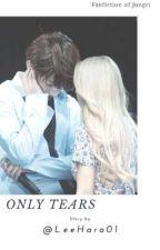 Only Tears by UtariAldaita