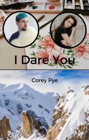 I Dare You (Jacksepticeye x Reader) by CoreyPye