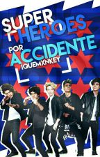 Superhéroes por Accidente | CD9 by iQueMxnkey