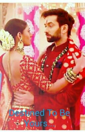 #Shivika #Destined to be yours by Pri_24