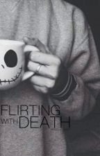 Flirting With Death by wassanmassri