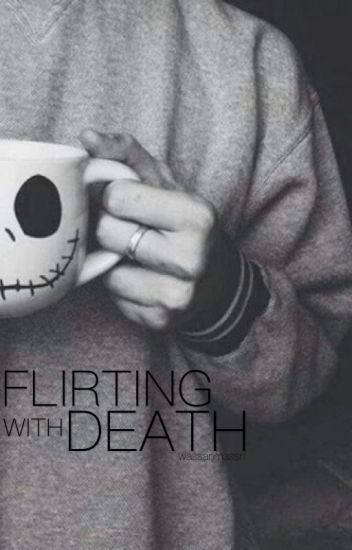 Flirting With Death