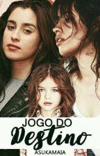 Jogo do Destino - Camren G!p by AsukaMaia