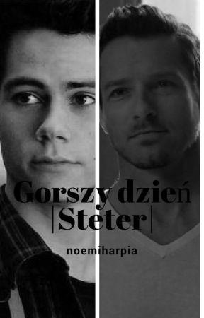 Gorszy Dzień/Steter by noemiharpia
