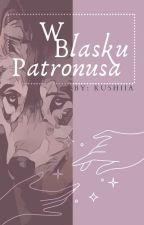 W blasku patronusa! 🐾 by Kusiaa_Riddle