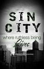 Sin City (Where Ruthless being Lives) by MissBlackNotes
