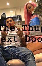 The Thug Next Door by NaeeLashay