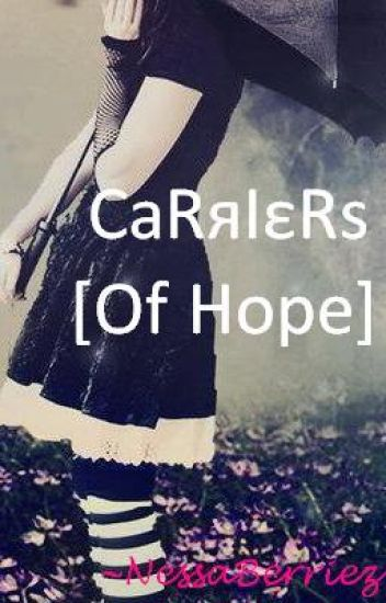 Carriers [Of Hope]