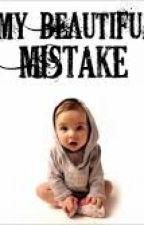 Beautiful Mistake by JosieGinger7
