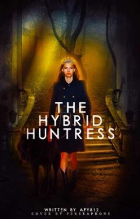 The Hybrid Huntress by afy812