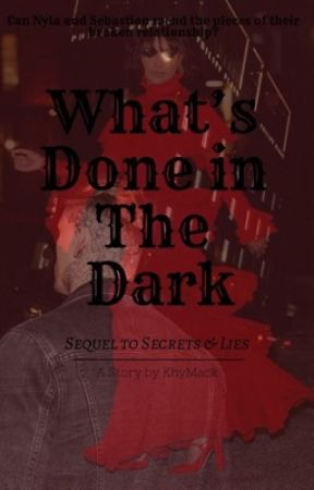 What's Done in The Dark by KhyMack