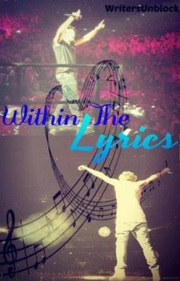 Within The Lyrics ~ Sequel to My Mentor  *Completed*