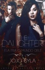 The Daughter *Elijah Mikaelson* by Jake_Emma