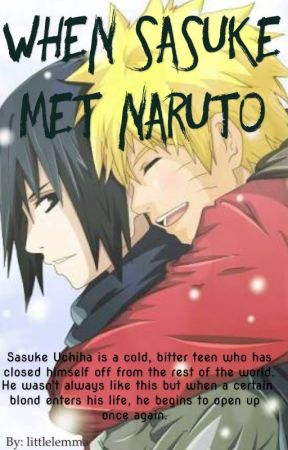When Sasuke Met Naruto (SasuNaru) by cloud-of-curiosity