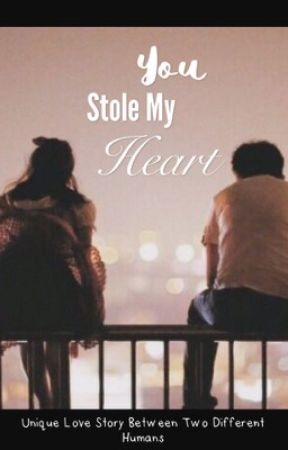 You Stole My Heart by Altoids17