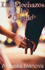Los Flechazos de Cupido by locosporloslibros