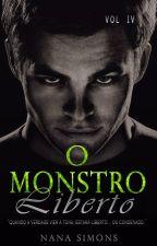 O Monstro Liberto - Série No Berço da Máfia 4º Livro by NanaSimons