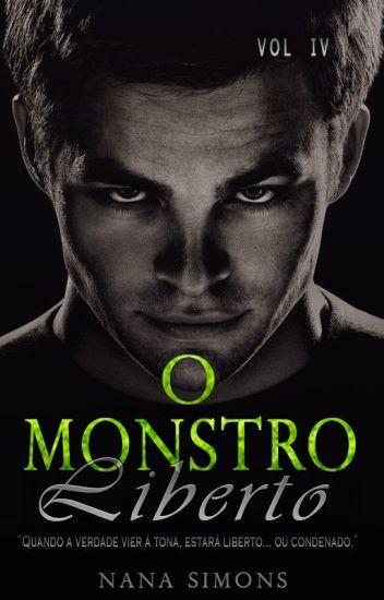 O Monstro Liberto - Série No Berço da Máfia 4º Livro (COMPLETO)