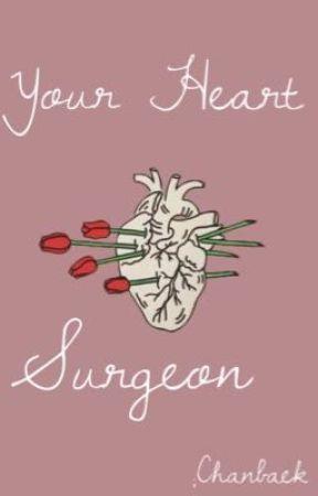 Your Heart Surgeon //chanbaek;baekyeol  by -tenshi