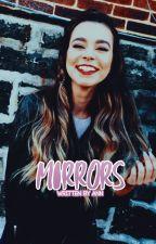 Mirrors ; ( DYLAN SPRAYBERRY. ) by handstoscott