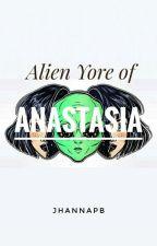 Alien Yore of Anastasia by jhannapb