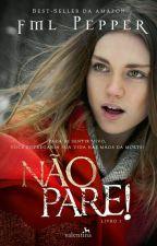 Não Pare! by victoriaboncini