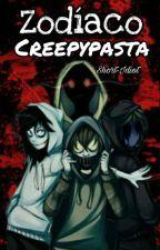 ~Zodiaco Creepypasta~ by JefreyWods