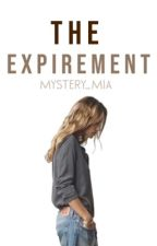 The Experiment || Wattys 2017 || by mystery_mia