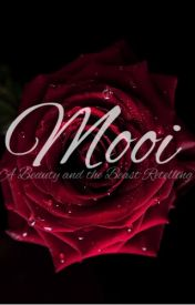 Mooi: A Beauty and the Beast Retelling