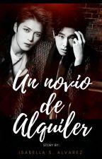"""""""Un novio de alquiler"""" by IsabellaGratiaYJ86"""