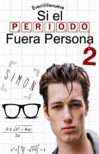 Si El Periodo Fuera Persona 2 by EvenVillanueva
