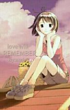 love will remember by axelell